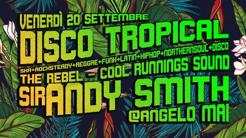 DISCO Tropical – The Rebel x Cool Runnings x Sir ANDY SMITH