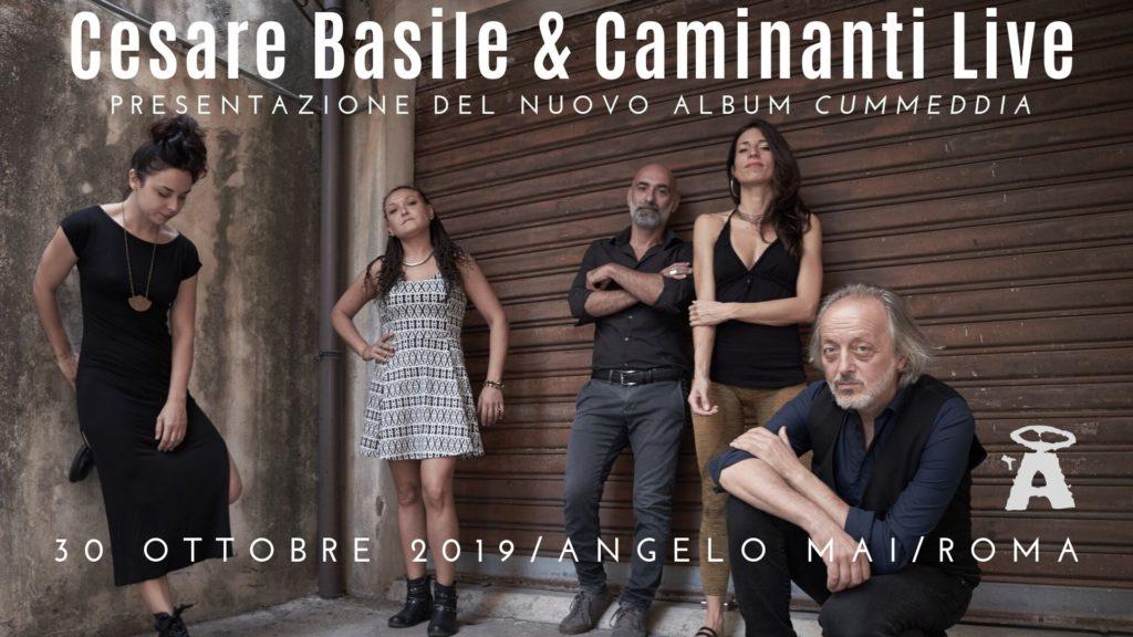 Cesare Basile & Caminanti Live all'Angelo Mai / Roma