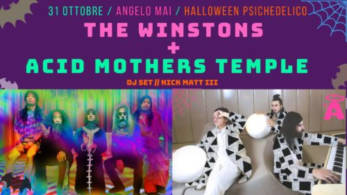The Winstons + Acid Mothers Temple Live//Halloween at Angelo Mai