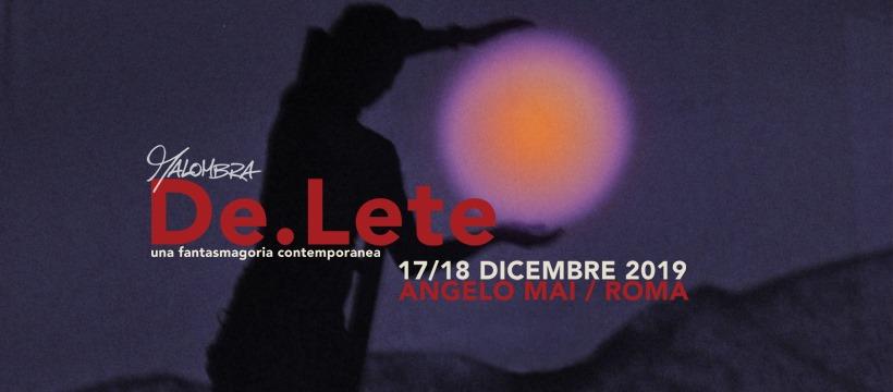 Teatro / De.Lete di Malombra / 17-18 dicembre 2019 / Angelo Mai