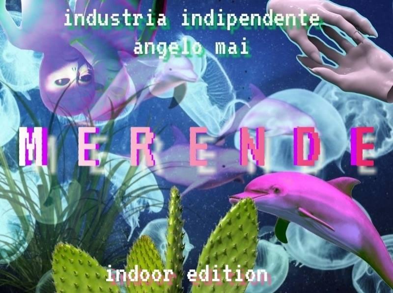 MERENDE indoor edition