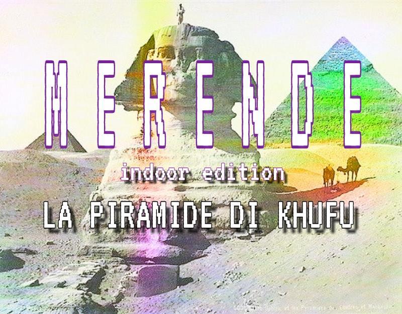 Merende_La Piramide di Khufu