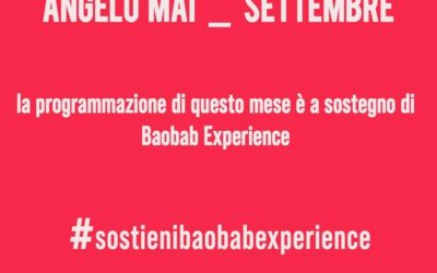 ANGELO MAI _ SETTEMBRE PER BAOBAB EXPERIENCE