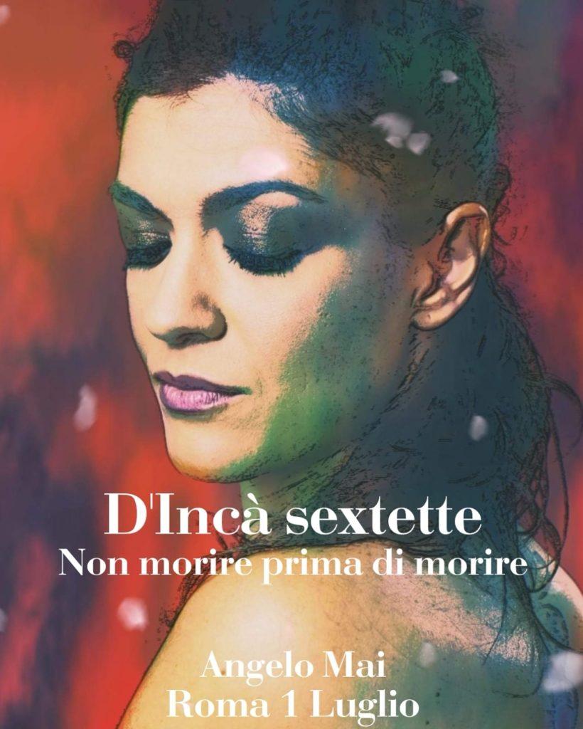 1 luglio MATTEO D'INCA' SEXTETTE LIVE