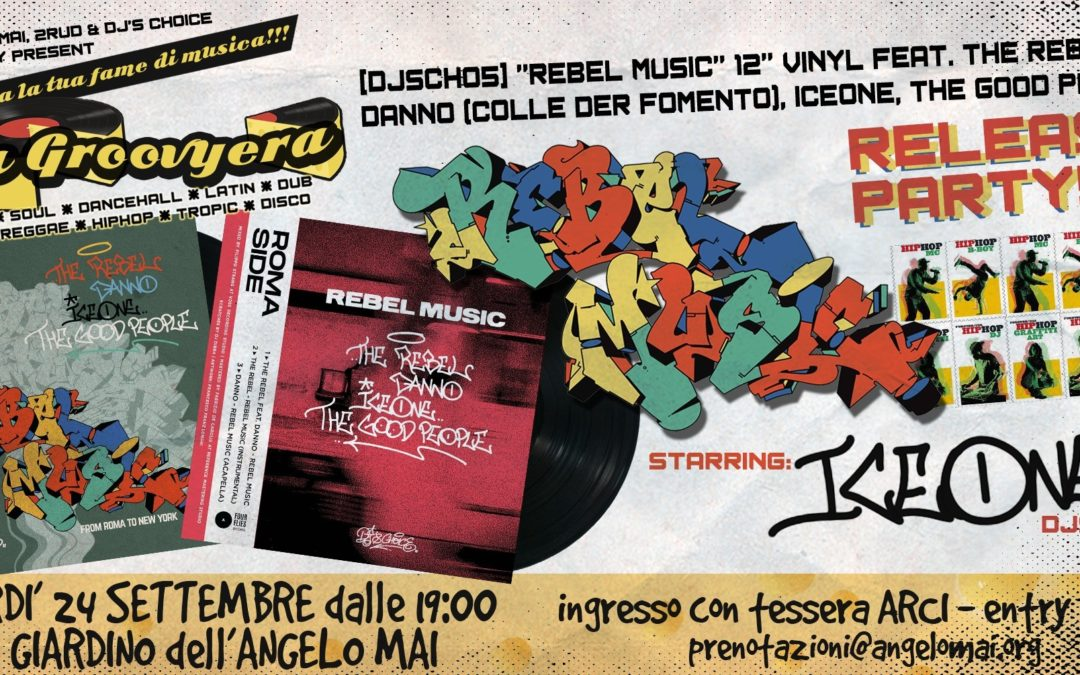LaGroovyera: REBEL MUSIC 12″ vinyl RELEASE PARTY feat ICE ONE 24 SETTEMBRE