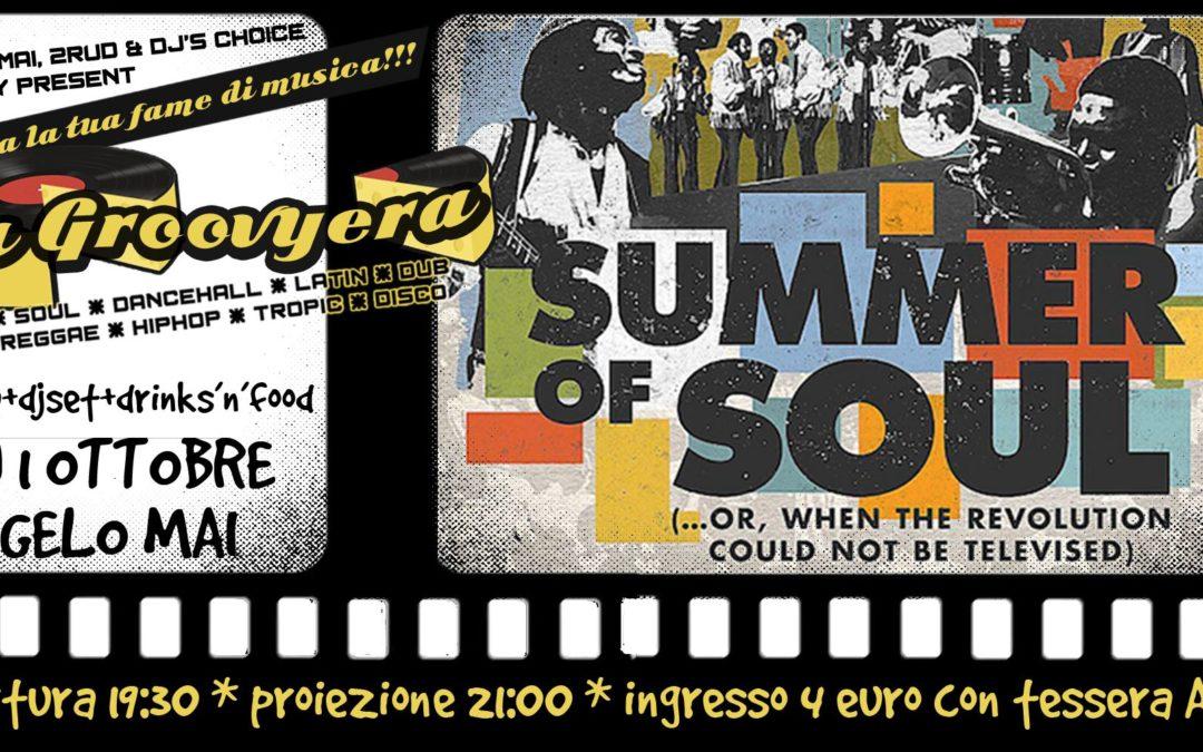 La Groovyera presenta SUMMER OF SOUL il 1 ottobre